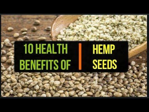 Hemp seeds benefits   10 health benefits of hemp seeds  