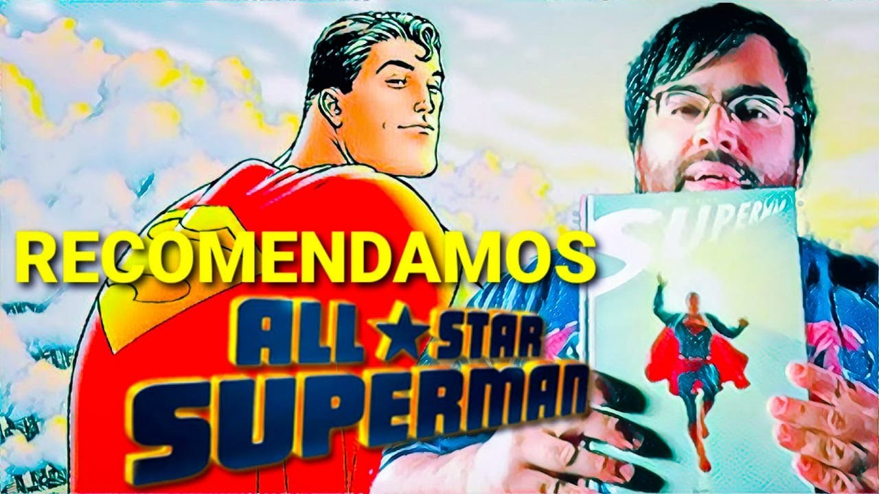 Recomendaciones Express #02: ALL STAR SUPERMAN