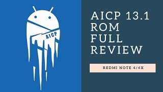 Aicp Rom For Redmi Note 4/4X | Treble Rom