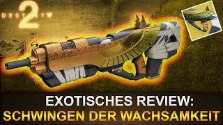 Destiny 2: Exotisches Review Schwingen der Wachsamkeit (Deutsch/German)