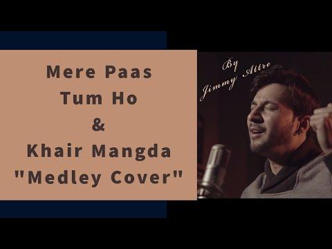 meray-paas-tum-ho-ost- -rahat-fateh-ali-khan-&-khair-mangda- -atif-aslam-(cover-by-jimmy-attre)