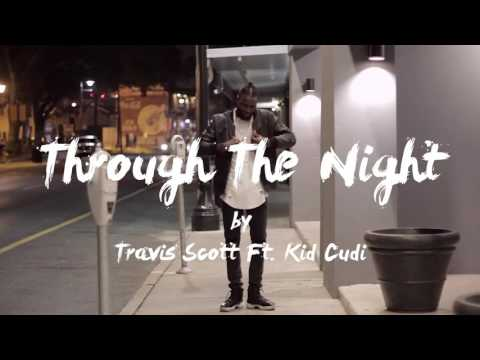 Through the night by Travis Scott and kid cudi also keep in my my boy does not have copyrights