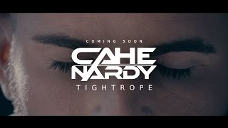 CAHE NARDY - Tightrope (Teaser #3)