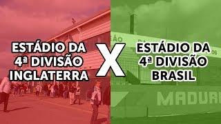 EstÁdio da 4ª divisÃo na inglaterra vs estÁdio brasileiro [table repÓrter]