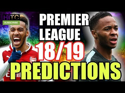 Premier League 18/19 PREDICTIONS