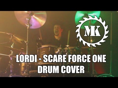 LORDI - Scare Force One - Drum Cover by Mr.Killjoy