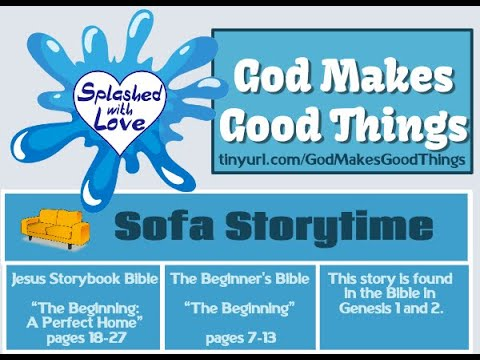 Splashed With Love: God Makes Good Things