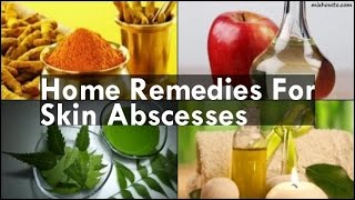 Home Reme Skin Abscesses