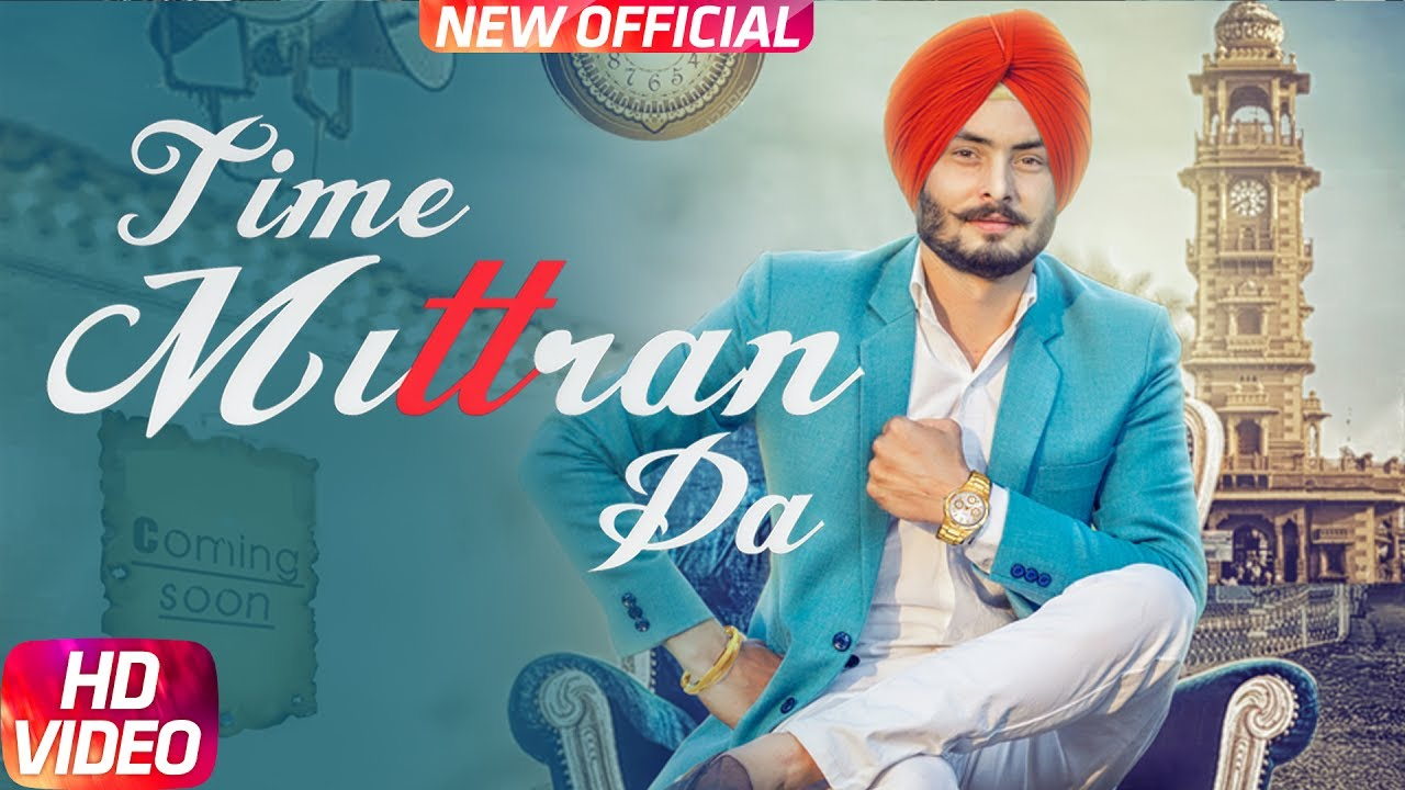 Latest Punjabi Song 2017 | Time Mittran Da | Hapee Boparai | Desi Crew | Kabal Saroopwali #1