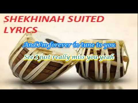 SHEKHINAH SUITED LYRICS VIDEO