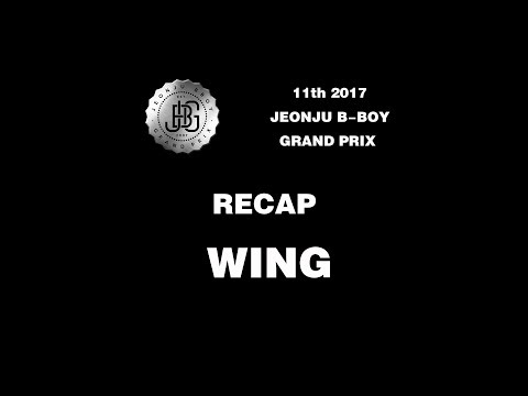 [RECAP] WING @ 11TH JEONJU B-BOY GRAND PRIX | LB-PIX