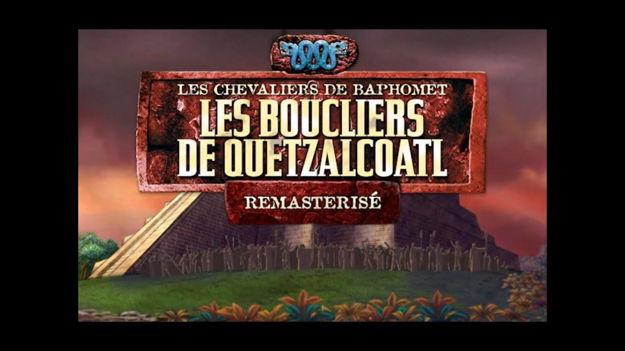 les chevaliers de baphomet les boucliers de quetzalcoatl pc