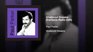 Shattered Dreams (Fantasia Radio Edit)