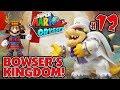 BOWSER'S KINGDOM w/SAMURAI MARIO!!! Super Mario Odyssey #12!