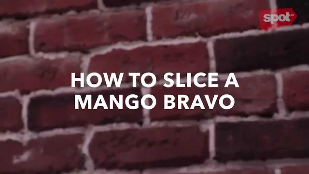 Spot's How The Heck Do You Slice A Mango Bravo?
