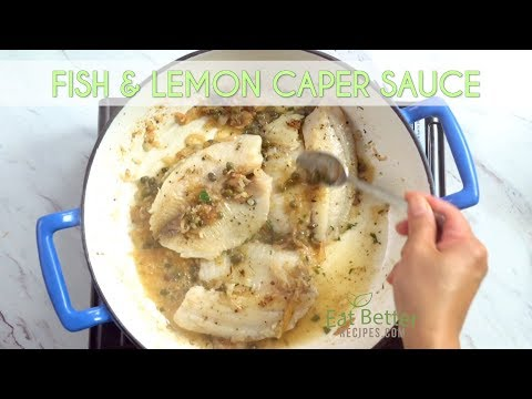 Pan Seared Fish With Lemon Caper Sauce