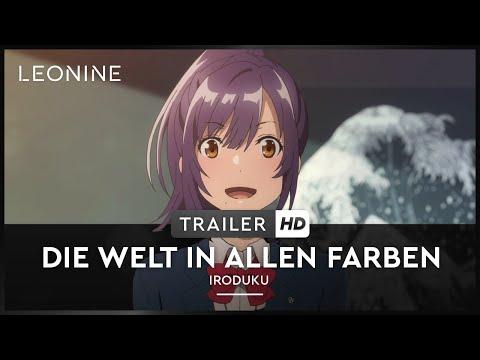 Die Welt in allen Farben - Iroduku - Trailer (deutsch/german; FSK 6)