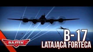 War Thunder Gameplay | #34 Polowania z Bajtkiem - B-17, Latająca Forteca!