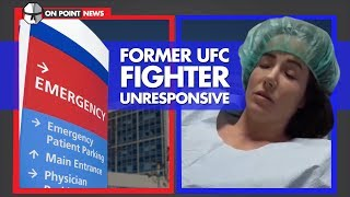 Former UFC Fighter Unresponsive After Surgery