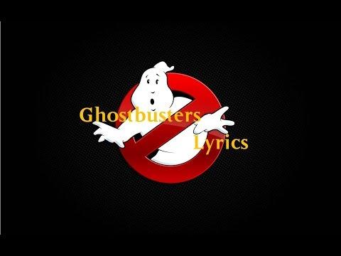 Ghostbusters - Theme Tune [Lyrics]