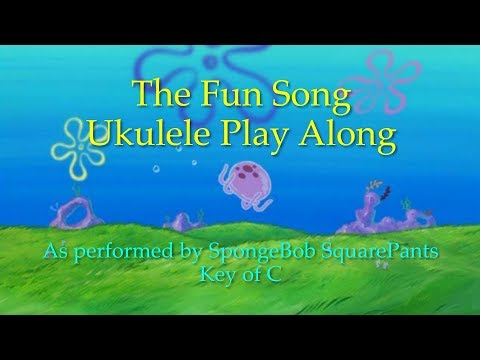 Fun Song Ukulele Play Along