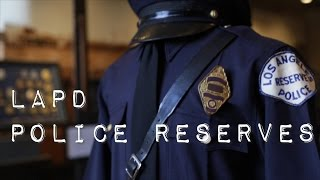 LAPD Police Reserves - Twice a Citizen