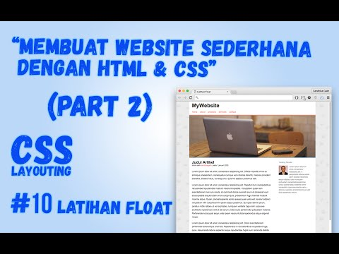 CSS Layouting - #10 Float : Membuat Website Sederhana (Part 2)