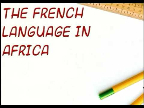 The French language in Africa