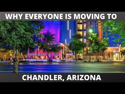 WHY EVERYONE IS MOVING TO CHANDLER, ARIZONA