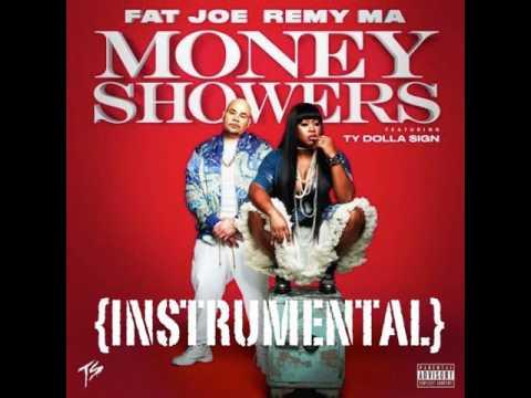 Fat Joe x Remy Ma – Money Showers Ft. Ty Dolla $ign (INSTRUMENTAL)