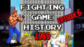 06 - Fighting Game History - Part 6 (1989)