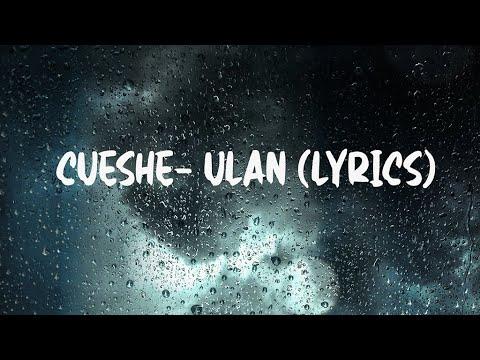 Download Cueshe-  Ulan (Lyrics)