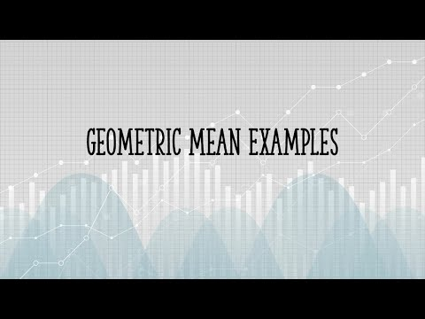 Geometric Mean: Definition, Examples, Formula, Uses