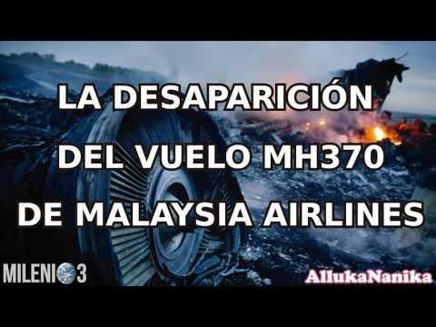Milenio 3 - La desaparicón del vuelo MH370 de Malaysia Airlines