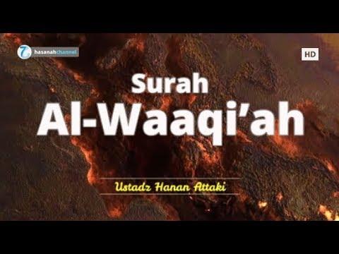 surah-al-waaqi'ah---ustadz-hanan-attaki-|-murottal-al-qur'an-merdu-ᴴᴰ