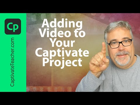 Adding Video To Your Adobe Captivate ELearning Project