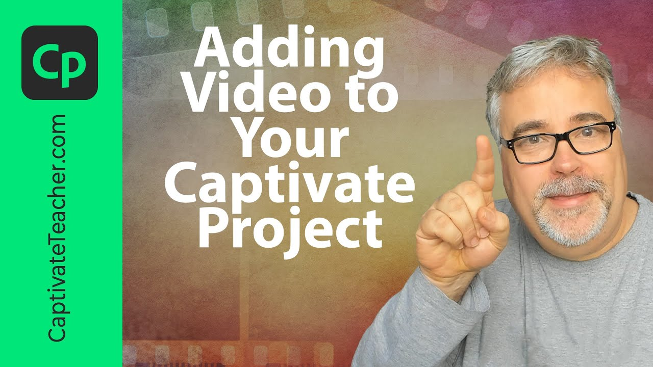 Adding Video to Your Adobe Captivate eLearning - YouTube
