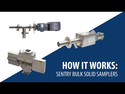 Sentry Solid & Powder/Bulk Solids Samplers And How They Work