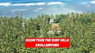 Download GILA! KEREN BANGET! ROOM TOUR THE SURF VILLA | KRUI, LAMPUNG