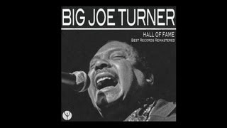 Big Joe Turner - Honey Hush