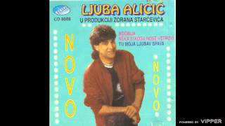 Ljuba Alicic - U Sapcu kraj Save - (Audio 1993)