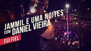 Jammil e Uma Noites e Danniel Vieira   Fui fiel   YouTube Carnaval 2014