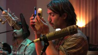 "The Low Anthem - ""This God Damn House"" - HearYa Live Session 8/8/09"