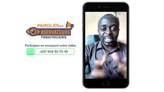 PAROLES AUX OBSERVATEURS PANAFRICAINS DU 08 02 2019