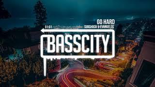 Subshock & Evangelos  - Go Hard