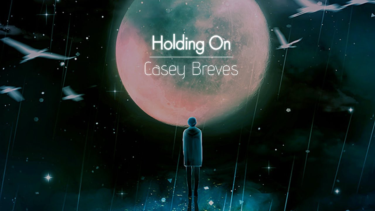 [한글번역] Casey Breves - Holding On