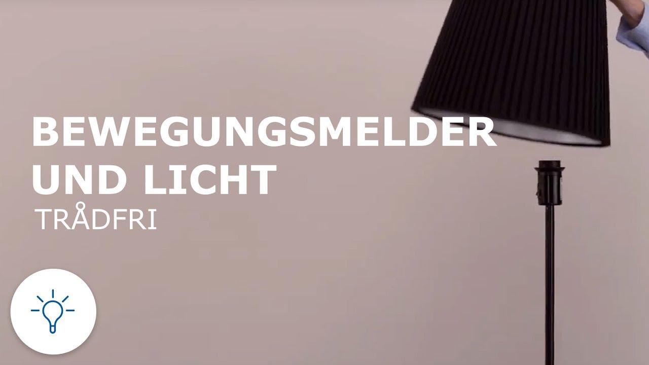 Ikea Trådfri Bewegungsmelder Lampe Hinzufügen Youtube