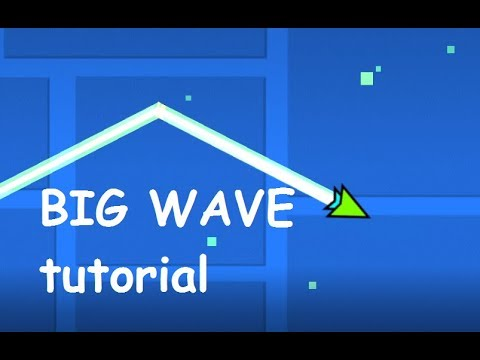 Big Wave/Slow Wave Tutorial (Geometry Dash 2.1)