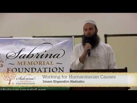 SMF - Working for Humanitarian Causes -  Imam Shpendim Nadza