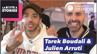 Tarek Boudali & Julien Arruti - La Boîte à Stories